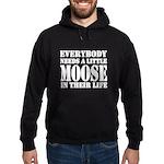 Get a Little Moose Hoodie (dark)