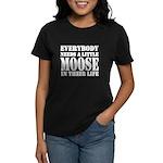 Get a Little Moose Women's Dark T-Shirt