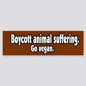 Boycott Animal Suffering Vegan Bumper Sticker