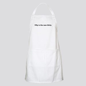Fifty Is The New Thirty BBQ Apron