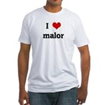 I Love malor Fitted T-Shirt