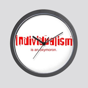 Individualism is an Oxymoron Wall Clock