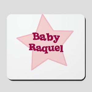 Baby Raquel Mousepad