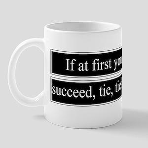 Tie Tie Again Mug