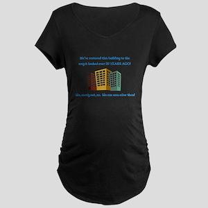 RestoredBuilding Maternity T-Shirt