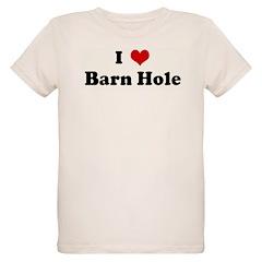 I Love Barn Hole T-Shirt