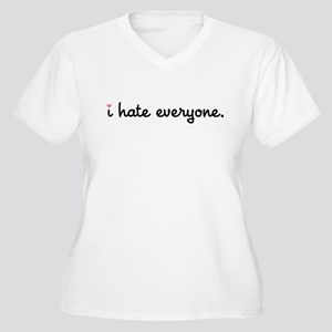 I Hate Everyone Women's Plus Size V-Neck T-Shirt