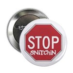 STOP SNITCHING 2.25