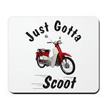 Just Gotta Scoot Symba Mousepad