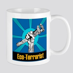 Eco-Terrorist Mug