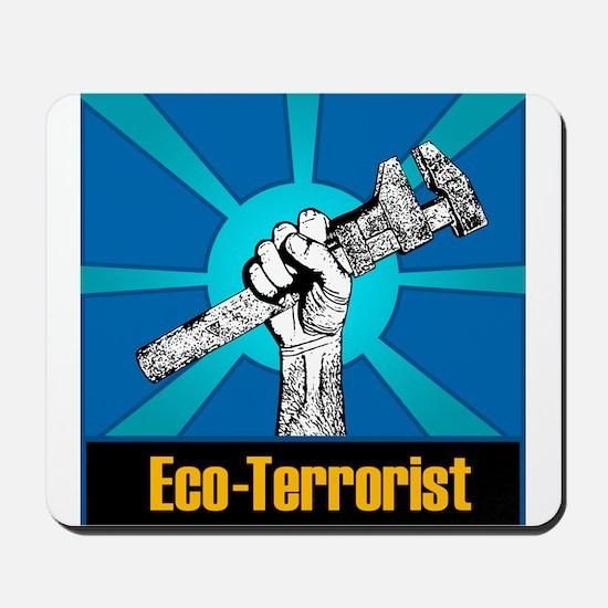 Eco-Terrorist Mousepad