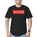 We All Need Health Care Men's Fitted T-Shirt (dark