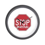 STOP SNITCHING Wall Clock