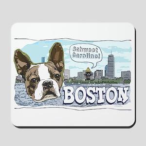 Sweet Caroline Boston Terrier Mousepad