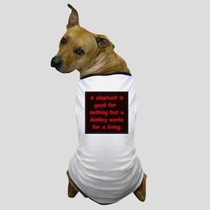 political Dog T-Shirt