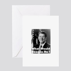 What Would Reagan Do? Greeting Card