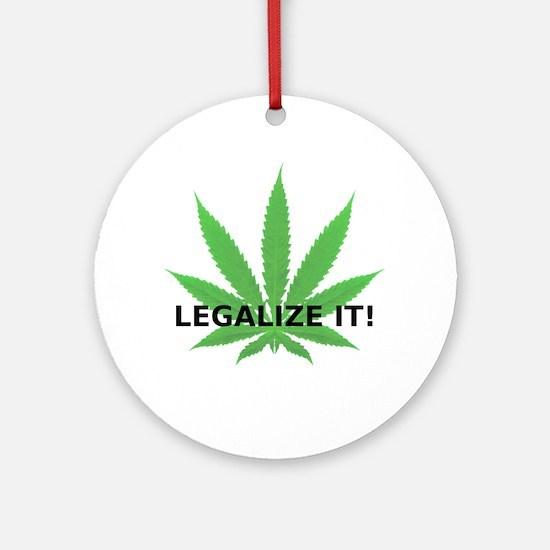 Legalize It! (leaf) Ornament (Round)
