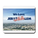 We Love Jer-USA-lem Mousepad
