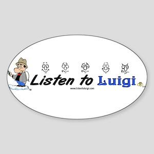 Listen to Luigi Oval Sticker
