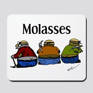 Molasses Mousepad