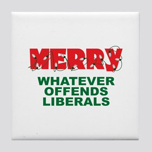 Merry Whatever Offends Liberals Tile Coaster