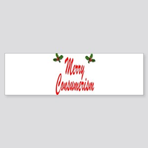 Merry Consumerism Bumper Sticker