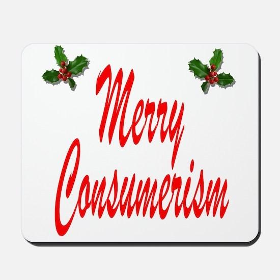 Merry Consumerism Mousepad