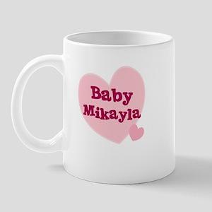 Baby Mikayla Mug