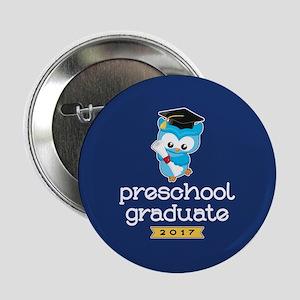 """Preschool Grad 2017 2.25"""" Button"""