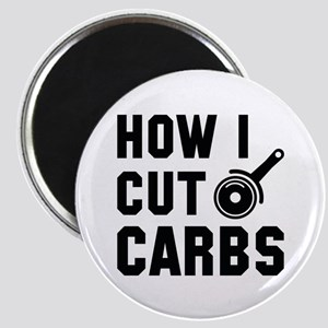 How I Cut Carbs Magnet