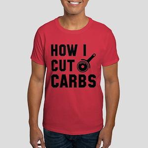 How I Cut Carbs Dark T-Shirt
