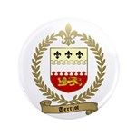 "TERRIOT Family Crest 3.5"" Button (100 pack)"