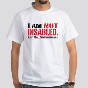 Not Disabled! White T-Shirt