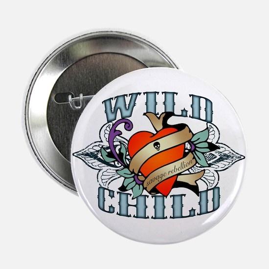 """Wild Child 2.25"""" Button"""