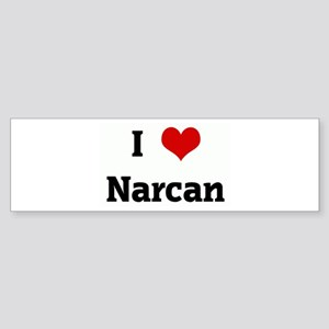 I Love Narcan Bumper Sticker