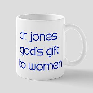 Dr. Jones God's Gift to Mug