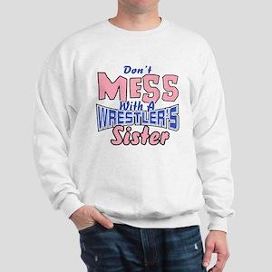 Wrestler's Sister Sweatshirt