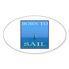 BORN TO SAIL Oval Decal
