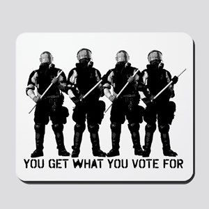 Get What You Vote For Mousepad