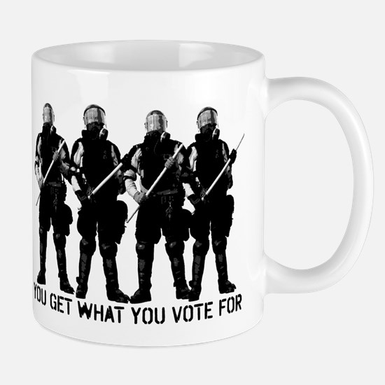 Get What You Vote For Mug