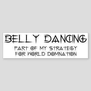 Belly Dance domination Bumper Sticker
