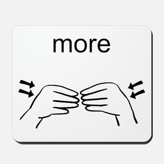 Sign Language More Mousepad