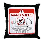 Warning / Spacecraft Throw Pillow
