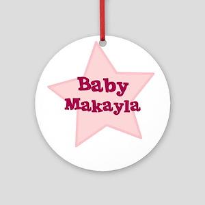 Baby Makayla Ornament (Round)