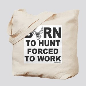 BORN TO HUNT Tote Bag