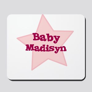 Baby Madisyn Mousepad