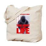 Your Money or Your Life Tote Bag