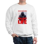 Your Money or Your Life Sweatshirt