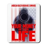 Your Money or Your Life Mousepad