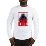 Your Money or Your Life Long Sleeve T-Shirt